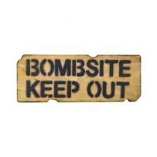 Bord Bombsite, Keep Out